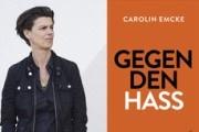 """Caroline Emcke - """"Gegen den Hass"""""""