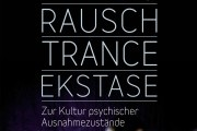 Michael Schetsche, Renate-Berenike Schmidt (Hrsg.): Rausch - Trance - Ekstase. Zur Kultur psychischer Ausnahmezustände.